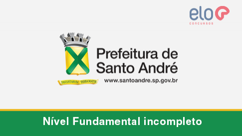 Concurso Santo André/SP - Nível Fundamental Incompleto